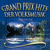 Grand Prix Hits Der Volksmusik  80' by Various Artists