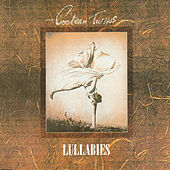 Lullabies by Cocteau Twins