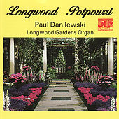 Longwood Potpourri by Paul Danilewski