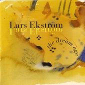 Lars Ekström: The Dream Age by Various Artists