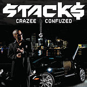 CraZee & ConfuZed by Stack$