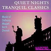 Quiet Nights Tranquil Classics by Various Artists
