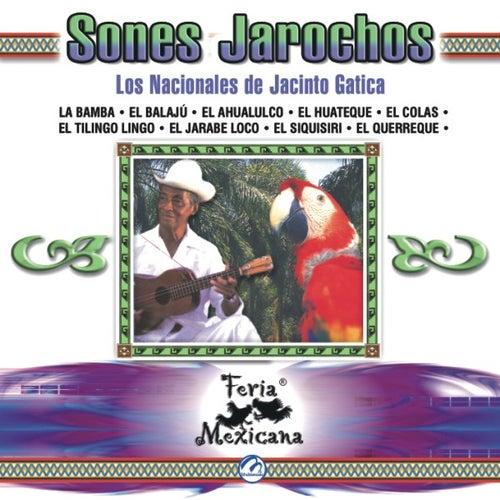 Sones Jarochos  Los Nacionales De Jacinto Gatica  Feria Mexicana by Los Nacionales De Jacinto Gatica