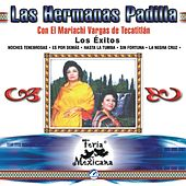 Las Hermanas Padilla Con El Mariachi Vargas De Tecatitlan  Los Exitos  Feria Mexicana by Mariachi Vargas de Tecalitlan