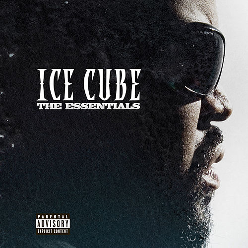 The Essentials by Ice Cube