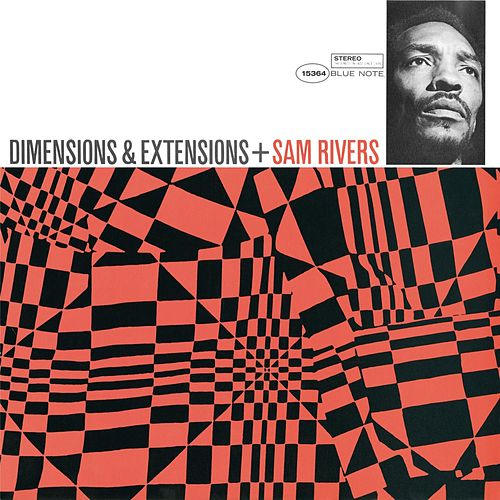 Dimensions & Extensions (Rudy Van Gelder Edition) by Sam Rivers