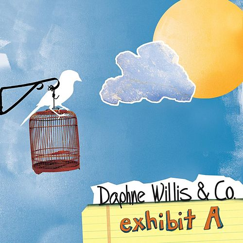 Exhibit A - EP by Daphne Willis