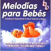 Melodias Para Bebes by Wolfgang Amadeus Mozart