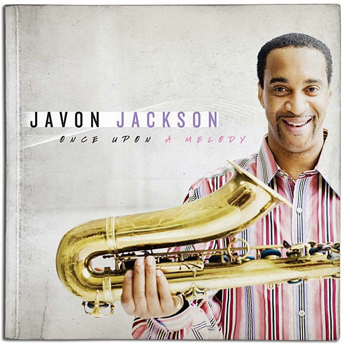 Once Upon A Melody by Javon Jackson