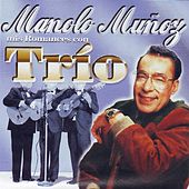 Manolo Munoz  Mis Romances Con Trio by Manolo Munoz