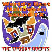 World's Best Halloween Sound FX by The Spooky Adepts