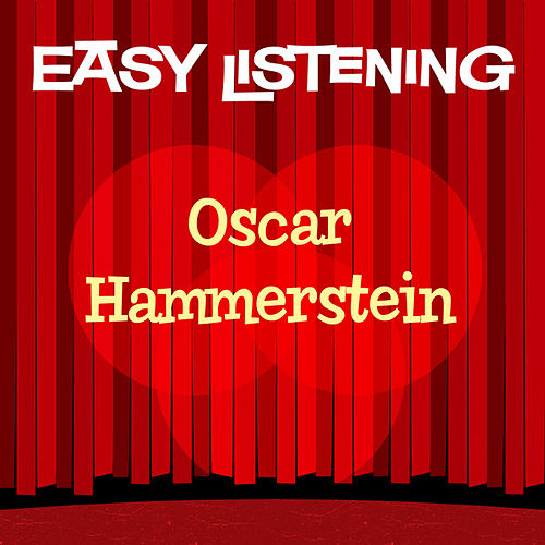Easy Listening: Oscar Hammerstein by 101 Strings Orchestra