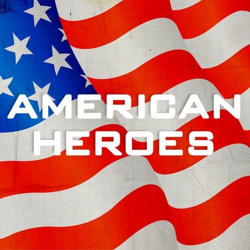 American Heroes by Various Artists