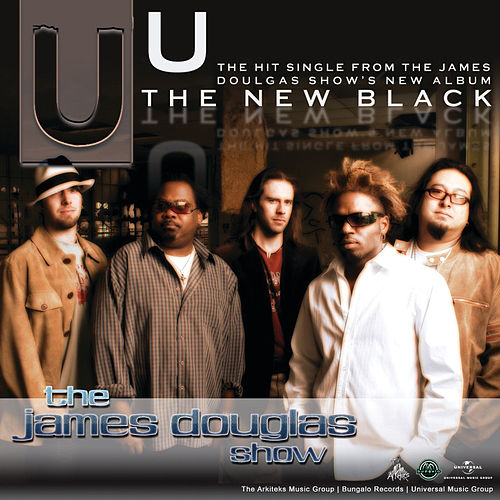 U by The James Douglas Show