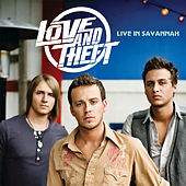 Live In Savannah by Love and Theft