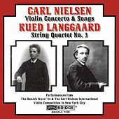 NIELSEN: Violin Concerto / LANGGAARD: String Quartet No. 3 by Various Artists