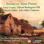 CARPENTER / COERNE / HILL / PARKER: American Tone Poems by Karl Krueger