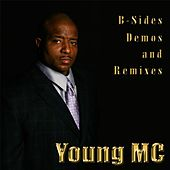 B-sides Demos & Remixes by Young M.C.