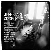 Sleepy Town by Jeff Black