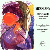 Oliver Messiaen: Harawi by Wolfgang Kaiser Veronika Lenz-Kuhn