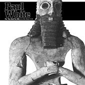 For You And For Me by Paul White