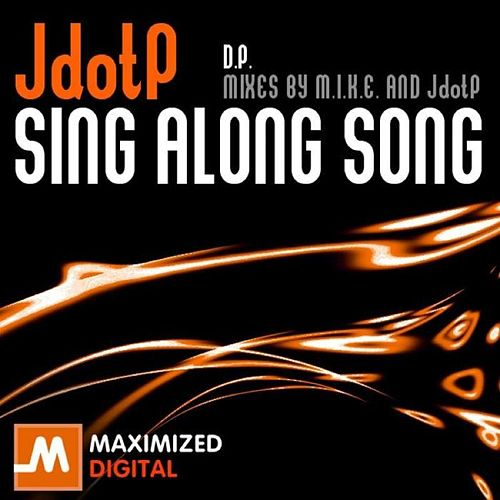 Sing Along Song by Jdotp
