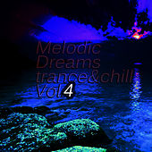 Melodic Dreams vol.4 by Various Artists