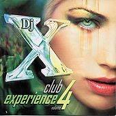 DJ X Club Experience, Vol. 4 - EP by Various Artists