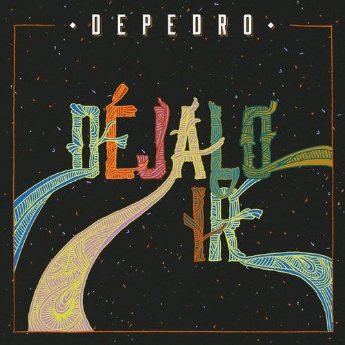 Déjalo ir by DePedro