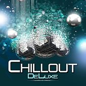 Chillout Deluxe by Various Artists