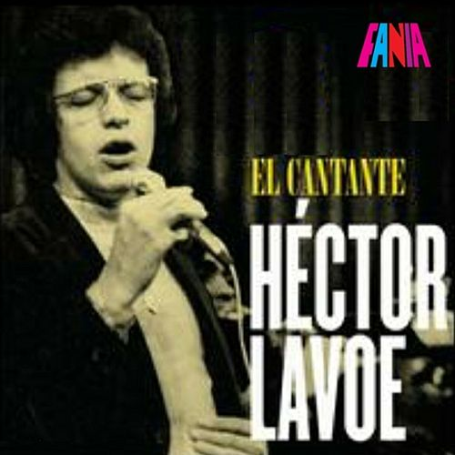 El Cantante by Hector Lavoe