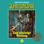 Tonstudio Braun, Folge 35: Ein schaurige Warnung von John Sinclair