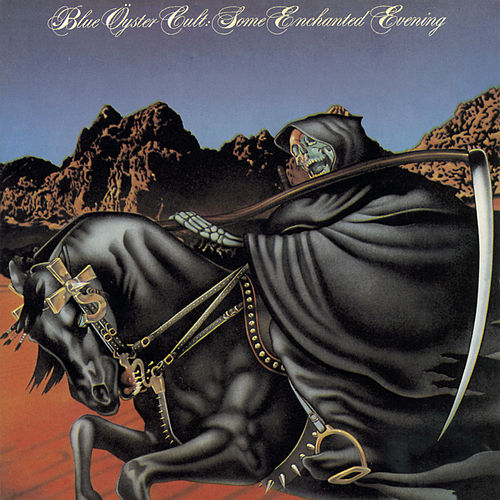 Some Enchanted Evening (Live) von Blue Oyster Cult