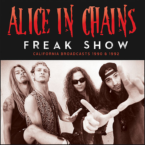 Freak Show (Live) von Alice in Chains