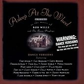 Tribute To The Music Of Bob Wills And the Texas Playboys by Asleep at the Wheel