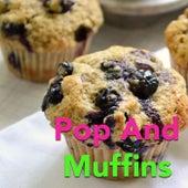 Pop And Muffins von Various Artists