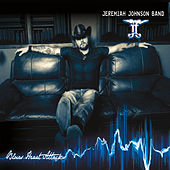 Blues Heart Attack by The Jeremiah Johnson Band
