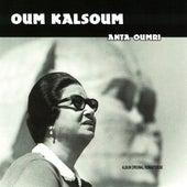 Anta Oumri (Remasterisé) by Oum Kalthoum