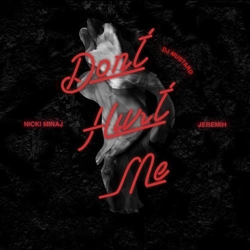 Don't Hurt Me by DJ Mustard