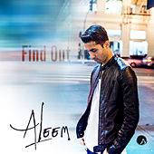 Find Out by Aleem Featuring Leroy Burgess