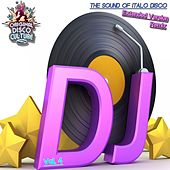 Extended Version & Remix, Vol. 4 - the Sound of Italo Disco by Various Artists