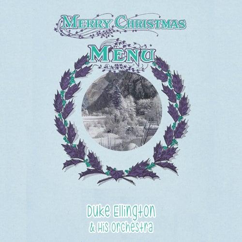 Merry Chirstmas Menü von Duke Ellington