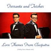 Love Themes from Cleopatra (Analog Source Remaster 2016) von Ferrante and Teicher