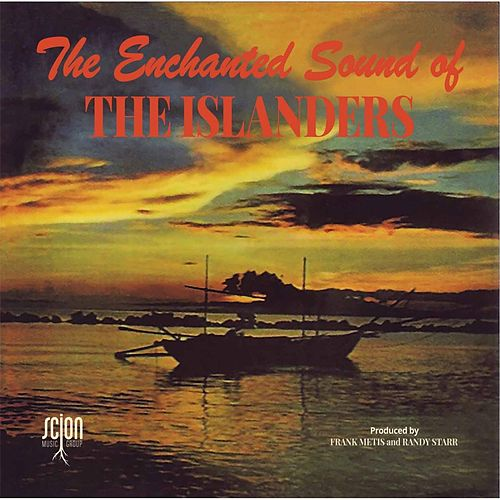 The Enchanted Sound of the Islanders by The Islanders