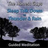 Sleep Talk Down to Thunder & Rain by The Honest Guys