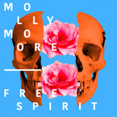 Free Spirit - Single by Molly Moore