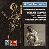 All That Jazz, Vol. 64: Miles Ahead in a Blue Haze (2016 Remaster) by Miles Davis