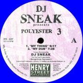 Polyester 3 - Single by DJ Sneak