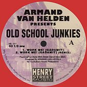 Old School Junkies (White Vinyl) - Single by Armand Van Helden