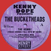 The Bucketheads - The Bomb! (Red Vinyl) Remastered - Single by Kenny